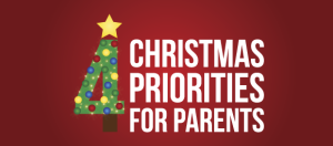 4 Christmas Priorities