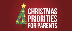 4 Christmas Priorities